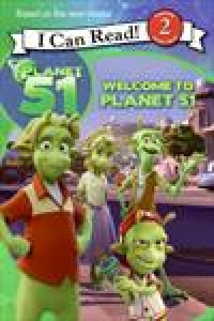 Welcome to Planet 51 (I Can Read) by Gail Herman