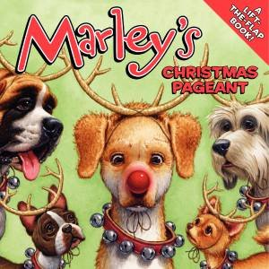 Marley's Christmas Pageant by John Grogan
