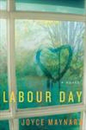 Labour Day by Joyce Maynard