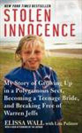 Stolen Innocence by Elissa Wall & Lisa Pulitzer