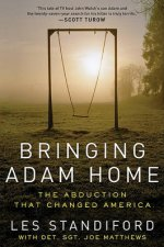 Bringing Adam Home The Abduction That Changed America