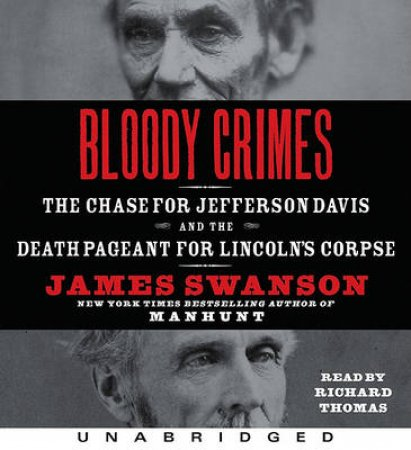 Bloody Crimes UA CD by James L. Swanson