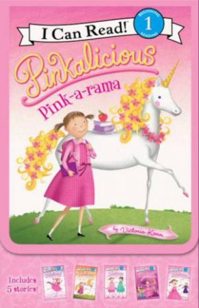 Pinkalicious: Pink-A-Rama by Victoria Kann