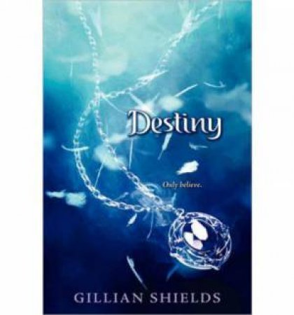 Destiny by Gillian Shields