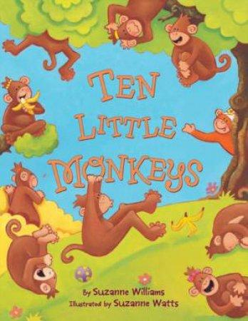 Ten Little Monkeys by Suzanne Williams