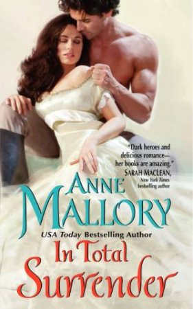 In Total Surrender by Anne Mallory
