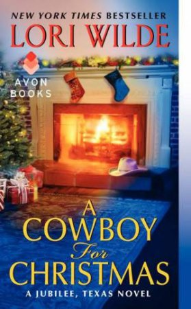 A Cowboy for Christmas: A Jubilee, Texas Novel by Lori Wilde