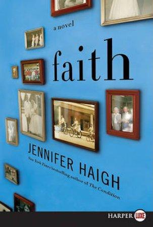 Faith LP by Jennifer Haigh