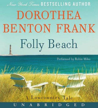 Folly Beach UNA by Dorothea Benton Frank