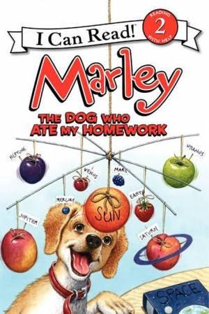 Marley: The Dog Who Ate My Homework by John Grogan