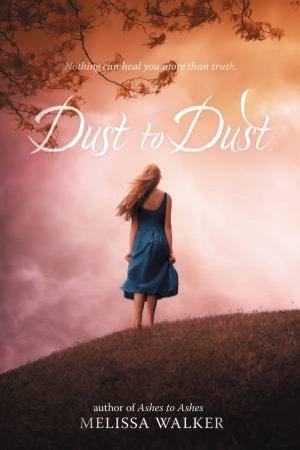 Dust To Dust by Melissa Walker