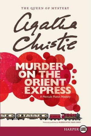 Murder on the Orient Express LP by Agatha Christie