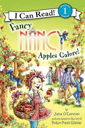 Fancy Nancy: Apples Galore! by Jane O'Connor