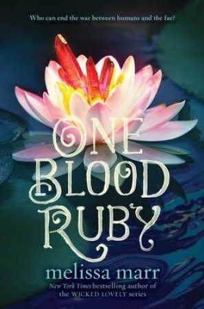 One Blood Ruby by Melissa Marr