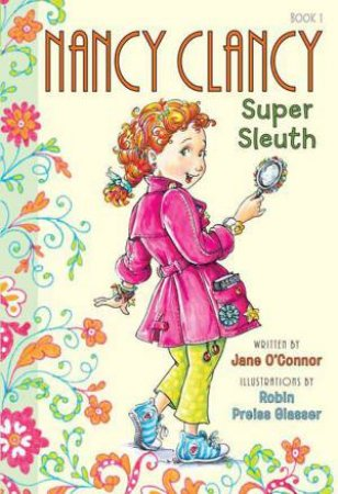 Super Sleuth by Jane O'Connor