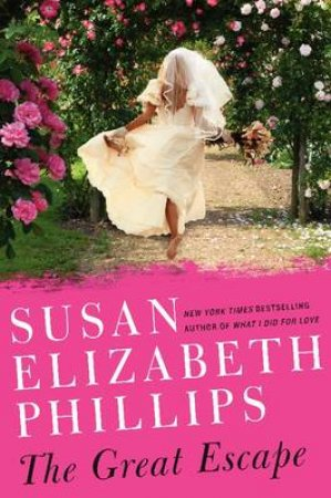 The Great Escape: A Novel by Susan Elizabeth Phillips