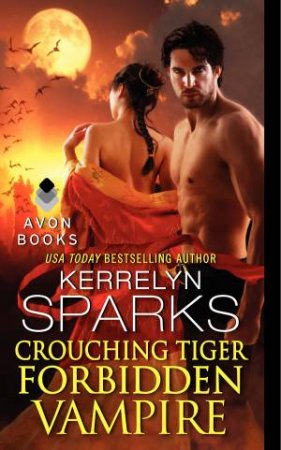 Crouching Tiger, Forbidden Vampire by Kerrelyn Sparks