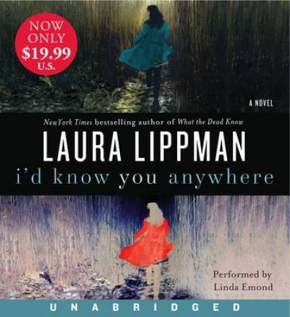 I'd Know You Anywhere UA CD by Laura Lippman