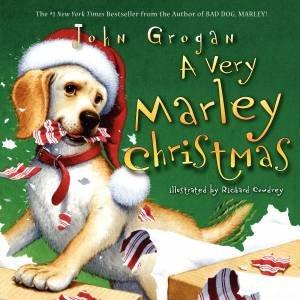 A Very Marley Christmas by John Grogan