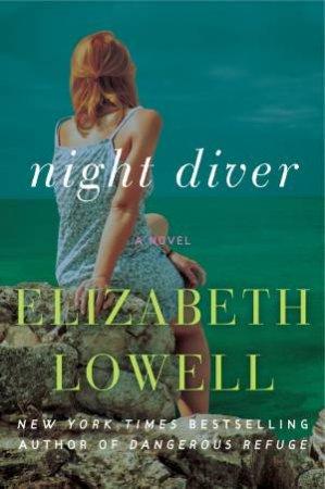 Night Diver: A Novel by Elizabeth Lowell