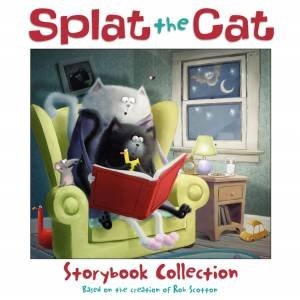 Splat the Cat Storybook Collection by Rob Scotton