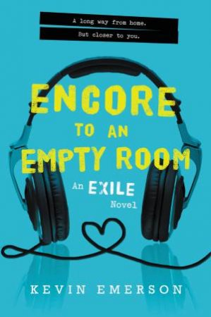 Encore to an Empty Room: An Exile Novel by Kevin Emerson