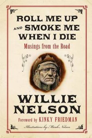 The Troublemaker: A Story of Faith, Redemption, and Staying True to YourDeepest Beliefs Large Print by Willie Nelson