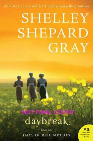 Daybreak by Shelley Shepard Gray