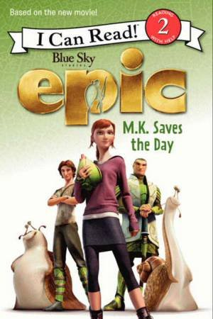 Epic: MK Saves the Day by Lucy Rosen