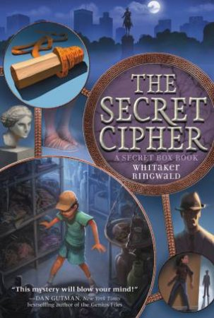 The Secret Cipher by Whitaker Ringwald