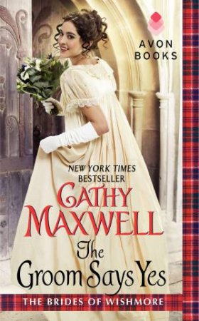 The Groom Says Yes by Cathy Maxwell
