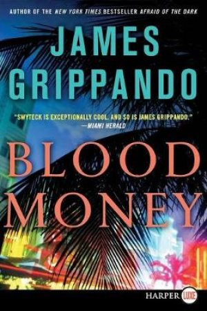 Blood Money LP by James Grippando
