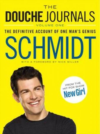The Douche Journals by Schmidt