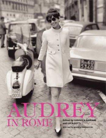 Audrey in Rome by Ludovica Damiani & Luca Dotti