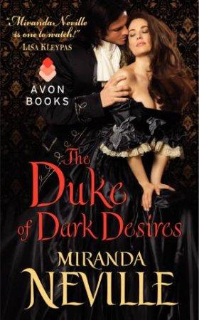 The Duke of Dark Desires by Miranda Neville