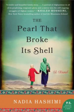 The Pearl that Broke It's Shell by Nadia Hashimi