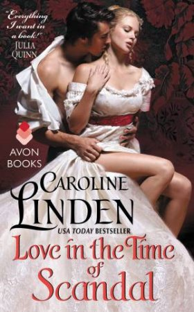 Love in the Time of Scandal by Caroline Linden