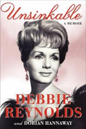 Unsinkable by Dorian Hannaway & Debbie Reynolds