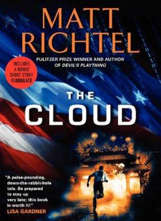The Cloud Super Premium Edition by Matt Richtel