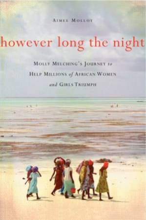 However Long the Night by Aimee Molloy
