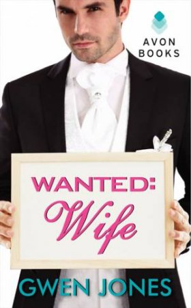 Wanted: Wife by Gwen Jones