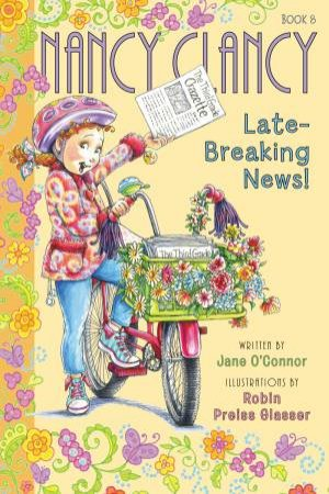 Nancy Clancy And The Late-Breaking News