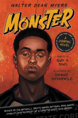 Monster: A Graphic Novel by Walter Dean Myers
