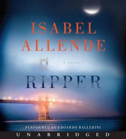 Ripper: A Novel [Unabridged CD] by Isabel Allende