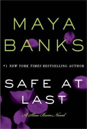 Safe at Last by Maya Banks