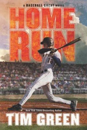 Home Run by Tim Green