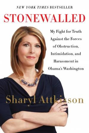 Stonewalled by Sharyl Attkisson