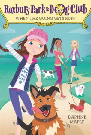 When The Going Gets Ruff by Daphne Maple & Annabelle Metayer