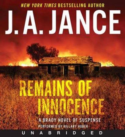 Remains of Innocence: A Brady Novel of Suspense [Unabridged CD] by J. A. Jance