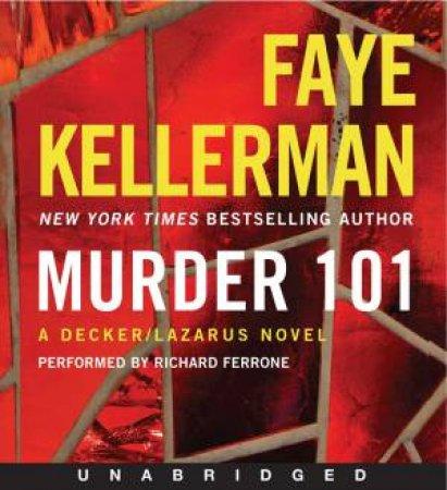 Murder 101 [Unabridged CD] by Faye Kellerman